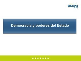 Democracia y poderes del Estado