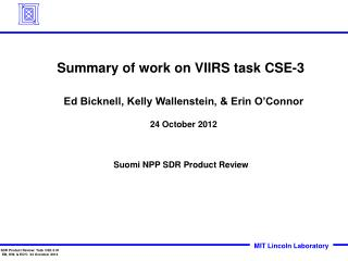 Summary of work on  VIIRS  task  CSE-3