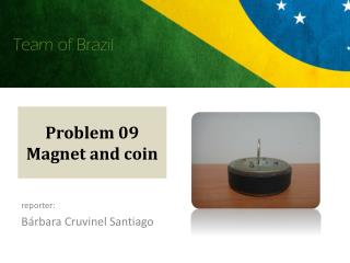 Problem 09 Magnet and coin