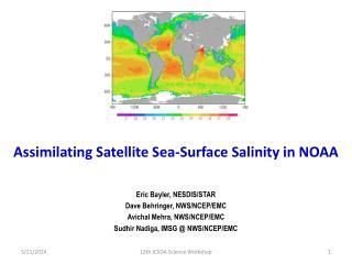 Assimilating Satellite Sea-Surface Salinity in NOAA