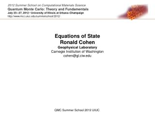 Equations of State Ronald Cohen Geophysical Laboratory Carnegie Institution of Washington
