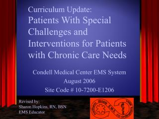 Curriculum Update:  Patients With Special Challenges and Interventions for Patients with Chronic Care Needs