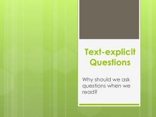 Text-explicit Questions