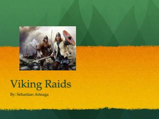 Viking Raids