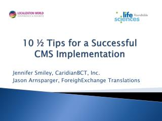 10 ½ Tips for a Successful CMS Implementation
