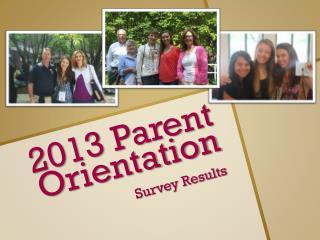 2013 Parent Orientation