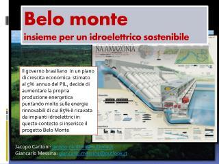 Belo monte  insieme per un idroelettrico sostenibile