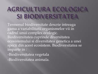 AGRICULTURA ECOLOGICA SI  Biodiversitatea
