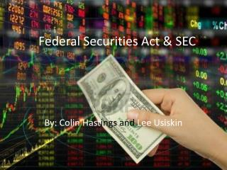 Federal Securities Act & SEC