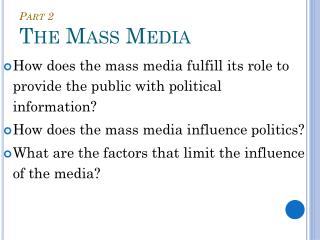 Part 2 The Mass Media