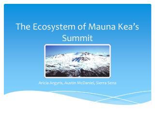The Ecosystem of Mauna Kea's Summit