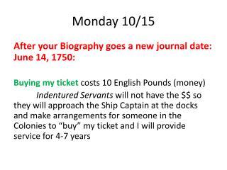 Monday 10/15