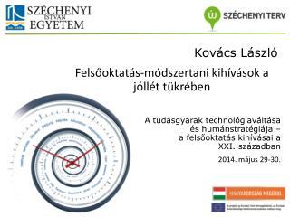 A tudásgyárak technológiaváltása és humánstratégiája – a felsőoktatás kihívásai a XXI. században