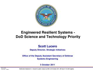 Engineered Resilient Systems -  DoD Science and Technology Priority
