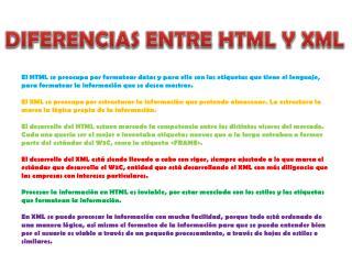 DIFERENCIAS ENTRE HTML Y XML