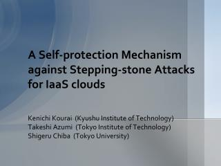 A Self-protection Mechanism against Stepping-stone Attacks for IaaS clouds