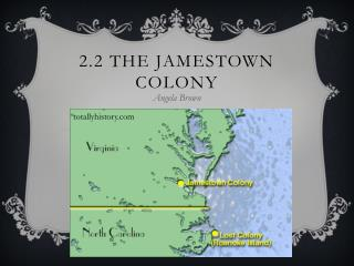 2.2 The Jamestown Colony
