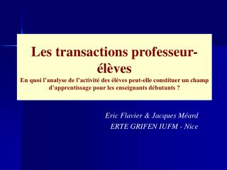 Les transactions professeur- l ves En quoi l analyse de l activit  des  l ves peut-elle constituer un champ d apprentiss
