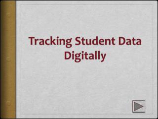 Tracking Student Data Digitally
