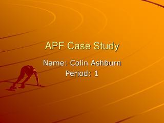 APF Case Study