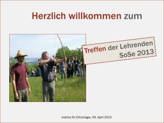 Treffen  der Lehrenden SoSe  2013