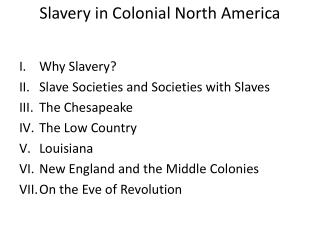 Slavery in Colonial North America