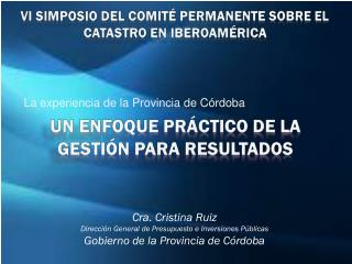 La experiencia de la Provincia de Córdoba