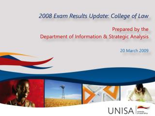 2008  Exam Results Update: College of Law