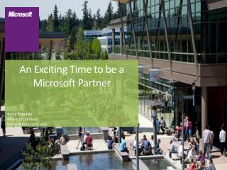 An Exciting Time to be a  Microsoft Partner