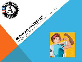 Mid-year workshop
