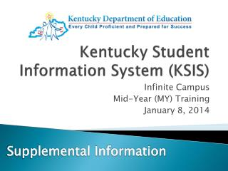 Kentucky Student Information System (KSIS)