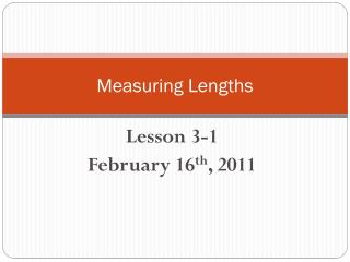 Measuring Lengths
