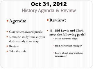 Oct 31, 2012 History Agenda & Review