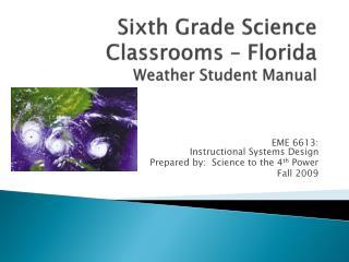 Sixth Grade Science Classrooms � Florida Weather Student Manual