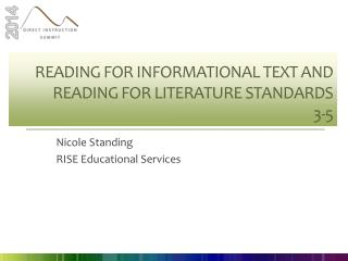 Reading for Informational Text and Reading for Literature Standards 3-5