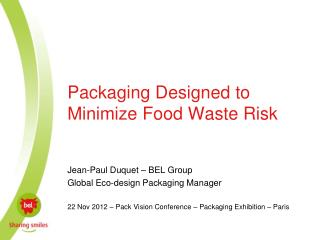 Packaging Designed to Minimize Food Waste Risk