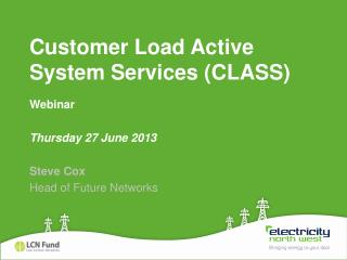 Customer Load Active System Services (CLASS)