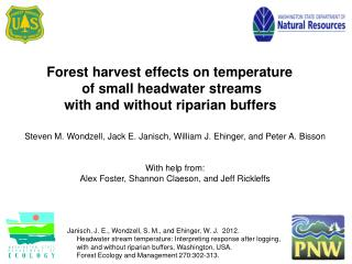 Forest harvest effects on temperature  of small headwater streams