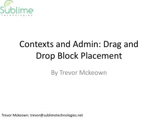 Contexts and Admin: Drag and Drop Block Placement