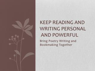 Keep Reading and Writing Personal  and Powerful