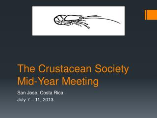 The Crustacean Society Mid-Year Meeting