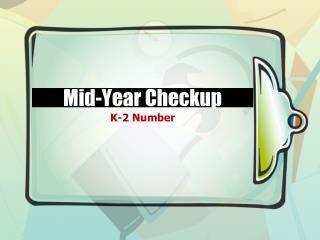 Mid-Year Checkup