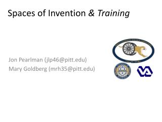 Spaces of Invention  & Training