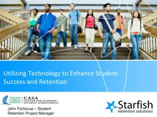 Utilizing Technology to Enhance Student Success and Retention