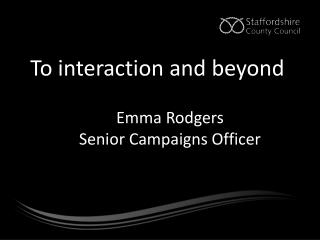 To interaction and beyond