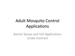 Adult Mosquito Control Applications
