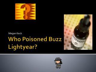Who Poisoned Buzz Lightyear?