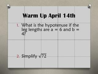 Warm Up  April  14th