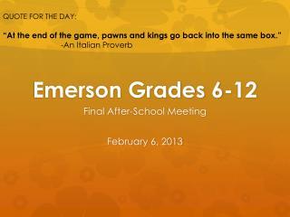 Emerson Grades 6-12