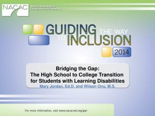 Bridging the Gap: The  High School to College Transition
